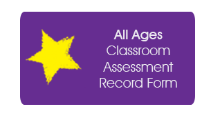 All Ages Classroom Assessment Record Form